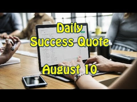 Success quotes - Daily Success Quote August 10  Motivational Quotes for Success in Life