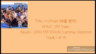 Download Lagu 01.SM Town - Hotmail (여름 편지) Mp3