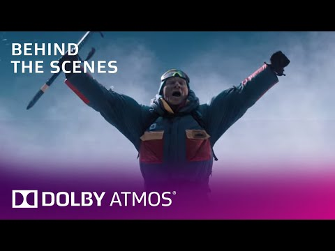 Everest on Blu-ray: With Dolby Atmos | Behind The Scenes | Dolby