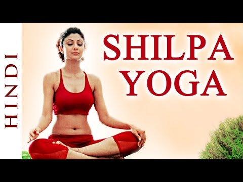 Video Shilpa Yoga In Hindi ►For Complete Fitness for Mind, Body and Soul - Shilpa Shetty download in MP3, 3GP, MP4, WEBM, AVI, FLV January 2017