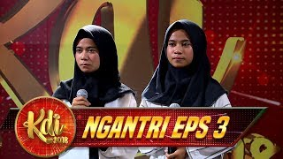 Video Duo Kembar Cantik Ini Berlinang Air Mata, Iis Dahlia Sampai Baper - Ngantri KDI Eps 3 (18/7) MP3, 3GP, MP4, WEBM, AVI, FLV Desember 2018