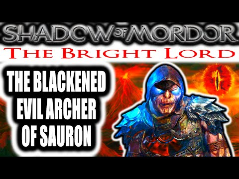 Middle Earth: Shadow of Mordor: The Bright Lord – THE BLACKENED EVIL ARCHER OF SAURON