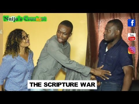 The Scripture War - Hilarious Comedy Skit