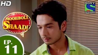 Mooh Boli Shaadi - मुह बोली शादी - Episode 11 - 10th March 2015