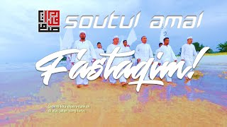 SOUTUL AMAL - FASTAQIM  (OFFICIAL MUSIC VIDEO)