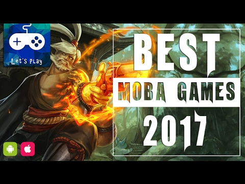 Best Moba Games for Android & Ios 2017 - Which is your favorite moba?