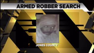 Search continues for armed robbery suspect in Jones county