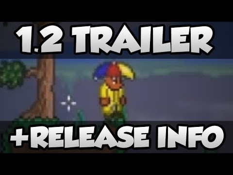 date - The Terraria 1.2 Console Trailer is now available and we have some more release date information! Click dat like button if you are excited for Terraria 1.2! ...