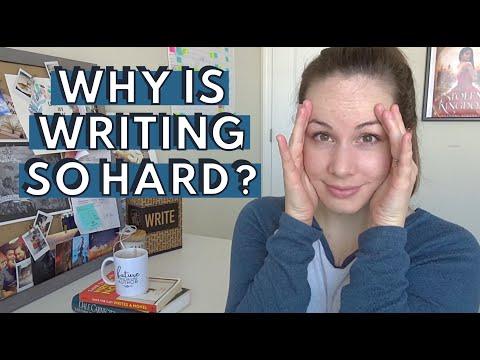 WHY IS WRITING SO HARD? | 4 Reasons Writing a Novel is So Hard