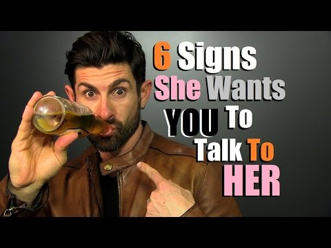 6 Signs A Girl Gives When SHE Wants YOU To Talk To Her! (видео)