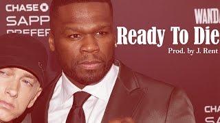 """Eminem/Slim Shady x G-Unit x 50 Cent X Shady Records Type Beat """"Ready To Die"""" Prod. By J. Rent"""