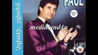 Paul Baghdadlian - Chgiteyi