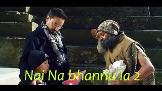 Dhurmus Scenes as Mad Person in Nai Na Bhannu La 2