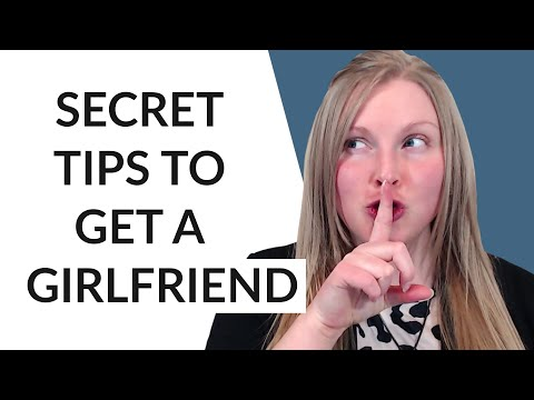 13 TIPS ON HOW TO GET A GIRLFRIEND 🥰 (EASY, QUICK, AND CRAZY EFFECTIVE TIPS!)