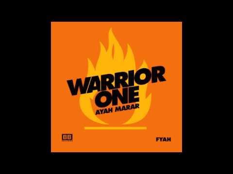 Warrior One -  Fyah ft. Ayah Marar (Warrior One & Bojcot VIP)