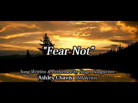 Fear Not by Ashley Chavis