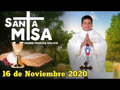 Misa de Hoy Lunes 16 de Noviembre 2020 con el Padre Marcos Galvis