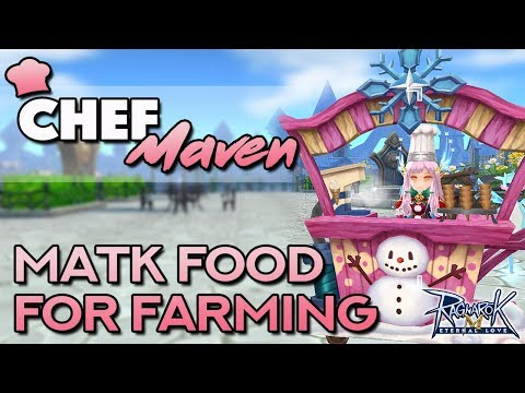 CHEF MAVEN'S BEST MATK FOOD FOR FARMING | Ragnarok Mobile Eternal Love