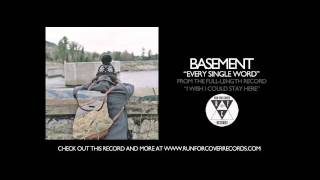 Basement - Every Single Word (Official Audio)