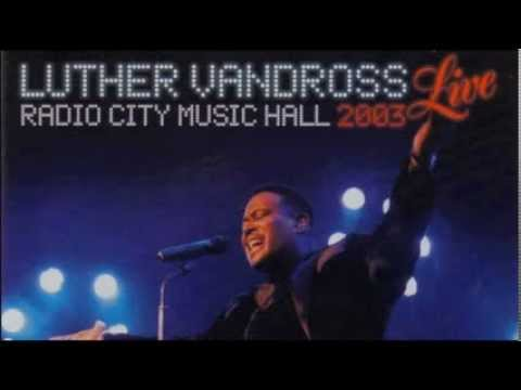 Luther Vandross - Superstar Feat. Nat Adderley, Jr. (Live At Radio City Music Hall 2003)
