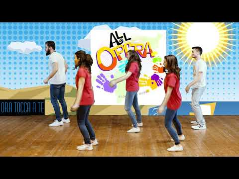 Video All'Opera - Ora Tocca a Te!