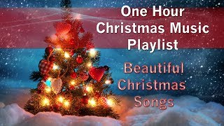 ONE HOUR Christmas Music Playlist Beautiful Christmas Songs