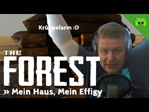 THE FOREST # 20 - Mein Haus, mein Effigy «» Let's Play The Forest | HD