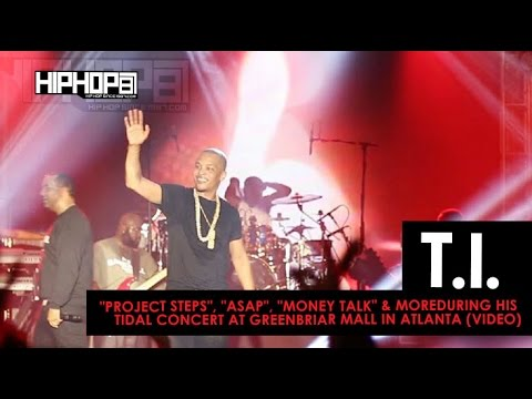 "T.I. Performs ""Project Steps"", ""ASAP"", ""Money Talk"" & More For His TIDAL Concert At Greenbriar Mall"