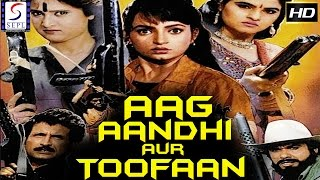 Aag Aandhi Aur Toofan  Dubbed Hindi Movies 2017 Full Movie HD L Mukesh Khanna Kiran Kumar