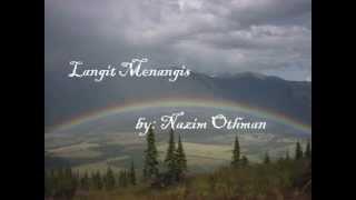 Langit Menangis by Nazim Othman (lirik)
