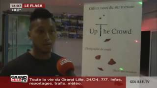 Up The Crowd sur Grand Lille TV