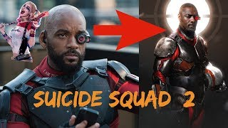 Suicide Squad 2 Cast Reveal | Will Smith Replaced By Idris Elba | Suicide Squad 2 Movie Details 2019