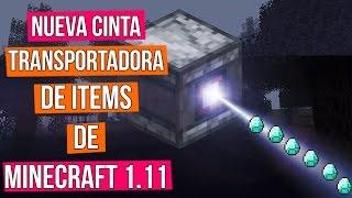 Minecraft 1.11 nos permite tener nuevos circuitos y entre ellos esta cinta transportadora, muy fácil de hacer y sin lag. ┌ SUSCRIBETE PARA MAS ┐►►► CLIC AQUÍ: http://goo.gl/BEXQZh└──────────────────────────────┌ Redes Sociales ┐►Twitter: http://goo.gl/Lxcl8j►Facebook: http://goo.gl/tJwaZz└──────────────────────┌ Sígueme en Twitch ┐►Twitch: http:/http://goo.gl/ZjexJS└──────────────────────