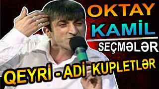 OKTAY KAMIL | Qizil Xirdalayan SAIR ve Qeyri-Adi Sozler | SECMELER full download video download mp3 download music download