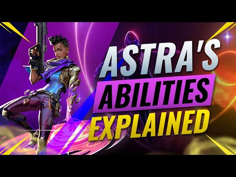 NEW AGENT ASTRA: ALL ABILITIES REVEALED & EXPLAINED - Valorant