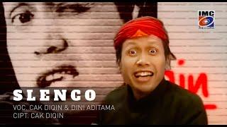 Download lagu Slenco Cak Diqin Dan Dini Aditama Mp3