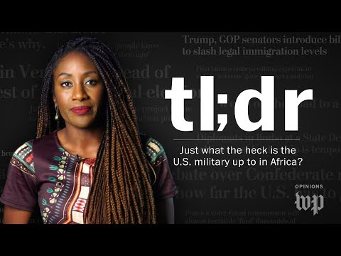 TL;DR: Just what the heck is the U.S. military up to in Africa?