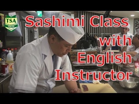 Sashimi Class With English Speaking Instructor - Tokyo Sushi Academy