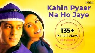 Nonton Kahin Pyaar Na Ho Jaye  Hd  Full Video Song   Salman Khan  Rani Mukherjee   Alka Yagnik   Kumar Sanu Film Subtitle Indonesia Streaming Movie Download