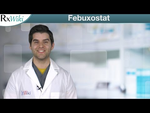 Febuxostat is Used to Prevent Gout Attacks - Overview