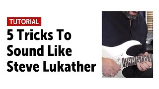 Download Lagu 5 Tricks To Sound Like Steve Lukather Mp3