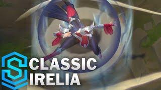 Classic Irelia, the Blade Dancer - Ability Preview - League of Legends