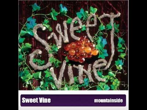 Sweet Vine - Mountainside (видео)