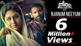 Theeram Malayalam Movie Njanum Neeyum Song
