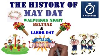 This is my animated narration on the history May Day, Labor Day, Workers Day, Beltane and Walpurgis Night, which are celebrated on 31stApril and 1st of May every year. ** CONNECT WITH ME **Facebook: https://www.facebook.com/5ivemindedTwitter: https://twitter.com/fivemindedPatreon: http://patreon.com/fivemindedWhiteboard Software I use to make my Videos: http://www.sparkol.com?aid=983244Thanks for watching, Please LIKE and SUBSCRIBE if you like my videos.THANKS!!In Ancient Greece they celebrated the Festival of Chloris. She was the goddess of flowers and spring.  The Ancient Romans also had a similar festival to honour the goddess Flora. May Day is celebrated all over the world and in many countries it is an important holiday such as the United Kingdom, India, Romania, Sweden, and Norway.In the 1900s May Day became a day to celebrate labour in many communist and socialist countries. They would celebrate the worker as well as the armed forces on this day. Later the day would become a Labour Day in many countries throughout the world. In England May Day has a long history and tradition. The day is celebrated with music and dancing. Morris Dancers in England wear hats decorated with flowers, suspenders, and ankle bells. They stomp their feet, wave handkerchiefs, and bang sticks together when they dance. Perhaps the most famous part of the celebration is dancing around the Maypole. Children dance around the Maypole holding onto colourful ribbons.  People use flowers and leaves to make hoops and hair garlands and a May Queen is also crowned on this day. In Canada May Day is celebrated in some parts of the provinces of British Columbia, New Brunswick and Ontario. In British Columbia Celebrations don't often take place May the 1st but during the Victoria Day long weekend. It's later in the month when the weather is better. The longest continually observed May Day in the British Commonwealth is held in the city of New Westminster where the first May Day celebration was held 