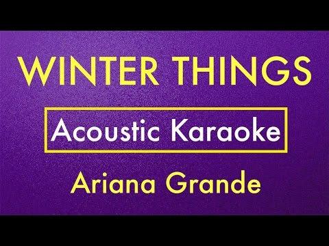 Winter Things - Ariana Grande | Karaoke Lyrics (Acoustic Guitar Instrumental)