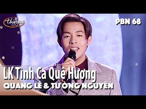 Video Quang Lê & Tường Nguyên - LK Tình Ca Quê Hương & Lối Về Đất Mẹ (Duy Khánh) PBN 68 download in MP3, 3GP, MP4, WEBM, AVI, FLV January 2017