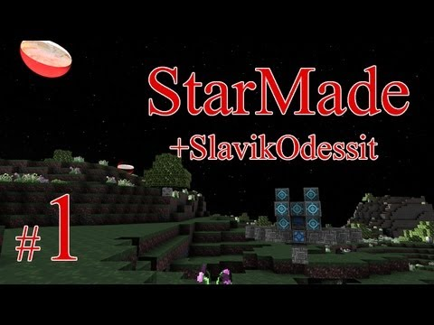 StarMade +SlavikOdessit  #1 - Галактические котики возвращаются =)