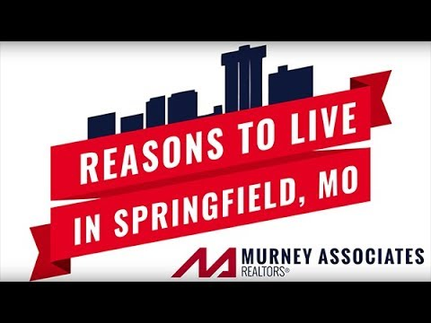 Reasons to Live in Springfield, MO