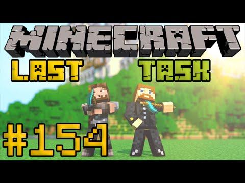 Minecraft LastTask #154 - Он вернулся!